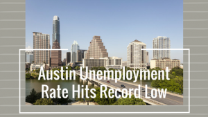 austin-job-marketat-record-low
