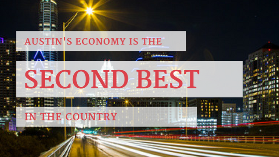 Austin's Economy is the 2nd Best